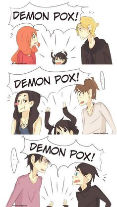 Will Herondale and DEMON POX