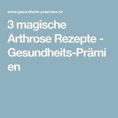 3 magische Arthrose Rezepte - Gesundheits-Prämien