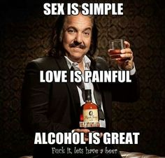 Alcohol is great!!