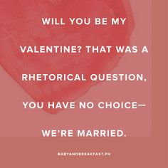 Have a Laugh with these Funny, Mobile-Friendly Valentine's Day Cards | Valentine's Day Quotes | Quotes | Love | Baby and Breakfast | http://babyandbreakfast.ph/2017/02/14/have-a-laugh-with-these-funny-mobile-friendly-valentines-day-cards/
