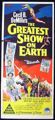 """The Greatest Show On Earth"" (1952) Betty Hutton, Charlton Heston, Cornell Wilde, Jimmy Stewart"