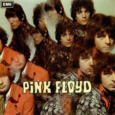 Pink Floyd - The Piper At The Gates Of Dawn  Columbia SX 6157 - Enregistré du 21 février au 21 mai 1967 - Sortie le 5 août 1967  Note: 7/10