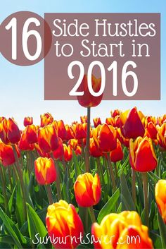 Are you looking to make extra money in 2016? If you want to start a side hustle, or pick up extra work to make extra money, here's a great list to start!
