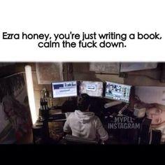 Hahahaha, Oh Ezra. . . .