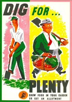 "Vintage Victory Garden Poster: ""Dig for plenty!"" skinny man is no longer skinny after his bountiful victory garden harvest! Vintage Advertising Posters, Vintage Advertisements, Vintage Ads, Vintage Posters, Retro Posters, Vintage Food, Vintage Images, Wpa Posters, Political Posters"