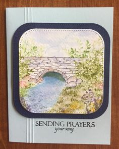 Art Impressions Wonderful Watercolor.  Handmade water color sympathy card with stone bridge, stream, flowers, foliage..