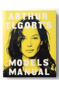 Pretty Coffee Table Books to Read: Arthur Elgort's Models Manual