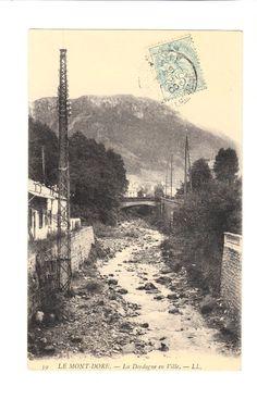 CPA -LE MONT DORE (63) - LA DORDOGNE EN VILLE - 1906