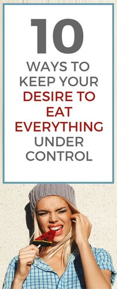 10 ways to keep your food cravings under control.   Posted By: NewHowToLoseBellyFat.com