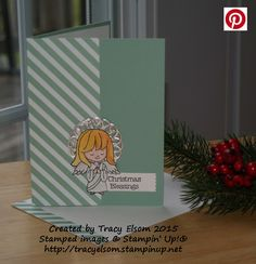 This cute angel card uses another image from the Christmas Cuties Stamp Set from the Stampin' Up! 2015 Holiday Catalogue. http://tracyelsom.stampinup.net