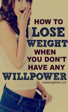 Most people who use willpower to lose weight end up gaining the weight back plus extra pounds. Learn how to lose weight when you don't have any willpower. Easy Weight Loss Tips, Losing Weight Tips, Want To Lose Weight, Fast Weight Loss, Healthy Weight Loss, Weight Gain, Fat Fast, Weight Control, Reduce Weight