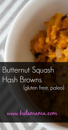 Paleo and Gluten-Free Butternut Squash Hash Browns Fodmap Recipes, Gluten Free Recipes, Healthy Recipes, Healthy Food, Paleo Breakfast, Breakfast Recipes, Paleo Butternut Squash, Paleo Side Dishes, Whole Food Recipes