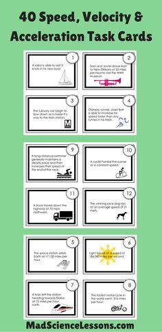 Real world examples of speed, velocity, and acceleration. Use these task cards as a station lab, group work, individual work, or for small group intervention.