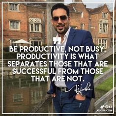 We all have 24 hours in every day. Work smart my friends be productive and get things done! #ajjoshi