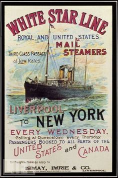This 1990s reproduction of an early White Star Line poster advertises the White Star Line's Mail Steamer service running from Liverpool to New York.