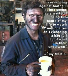 Guy Martin - a delightfully mad mechanical genius, with a delicious way with words! Guy Martin, Funny Quotes, Funny Memes, Biker Quotes, Peace Quotes, Isle Of Man, My Guy, Funny People, Funny Posts