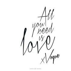 Vogue Australia Editorial All you need is love x Vogue, August 2013... ❤ liked on Polyvore featuring text, words, quotes, backgrounds, fillers, magazine, articles, phrases, doodles and headline