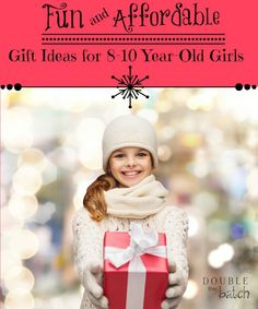 Gift Idea for 8-10 yr.-old girls