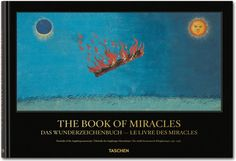 The Book of Miracles. TASCHEN Books