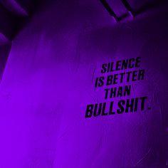 #TRILLFACTS Pinterest - @houstonsoho | Silence is better than bullshit...