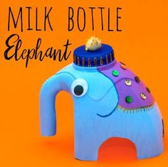 Make an Indian elephant out of a milk bottle! fun kids craft idea, recycling bottle crafts, elephant and animal DIY for children bottle crafts for kids Milk Bottle Elephant Craft — Doodle and Stitch Recycled Bottle Crafts, Recycled Crafts Kids, Plastic Bottle Crafts, Fun Crafts For Kids, Projects For Kids, Art For Kids, India For Kids, Recycled Glass, Preschool Crafts
