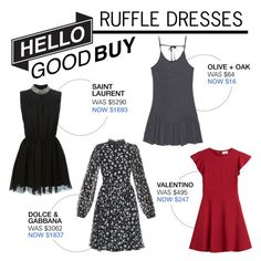 """""""Hello Good Buy: Ruffle Dresses"""" by polyvore-editorial ❤ liked on Polyvore featuring RED Valentino, Olive + Oak, Yves Saint Laurent, Dolce&Gabbana and HelloGoodBuy"""