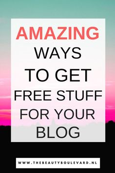 Do you want free stuff for your blog? This is how to get that! Do you love reviewing products or do you have a beauty, fashion, lifestyle, travel or personal blog? Then check these blogging tips to get some free stuff for your blog.