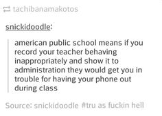 """""""School is a safe and loving environment to help your child grow intellectually and fairly"""" my ass"""
