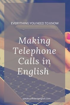 Nervous about telephone calls in English? Learn everything you need to know for a successful phone call with common everyday business English expressions and useful tips!