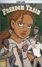 Freedom Train, written by Glen Downey, illustrated by Leigh Dragoon Paths To Freedom, Underground Railroad, Struggling Readers, Graphic Novels, Girl Names, The Help, Literacy, Disney Characters, Fictional Characters
