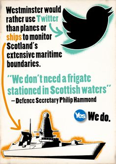 """""""We don't need a frigate stationed in Scottish waters"""" #indyref #Scotland"""