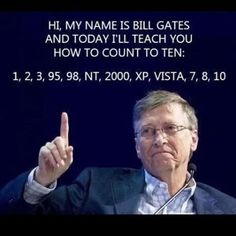 Bill Gates will teach us how to count to 10 :)
