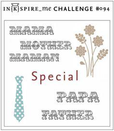 IN{K}SPIRE_me: IN{K}SPIRE_me Challenge # 094: Special zum Muttertag und Vatertag