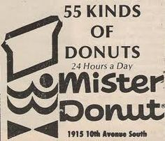 Mister Donut - All of the Mister Donut franchises in my area have closed but they are still crazy popular in Japan.NOT FAIR! Remember the Bavarians? Mister Donuts, Dunkin Donuts, Nostalgia, Retro, Day, Japan, Popular, Style, Swag