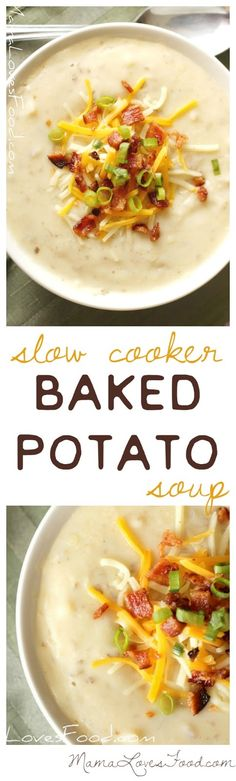 Loaded Baked Potato Soup Recipe for the Crock Pot/ Slow Cooker - made with no milk or cream!