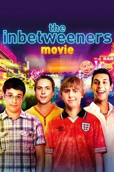 The Inbetweeners Movie (2011)…