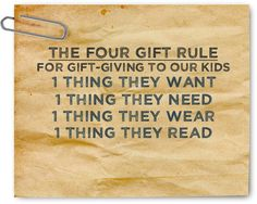 Four Gift Rule for giving gifts to our children