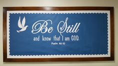 Be Still and know that I am GOD. Ps. 46:10