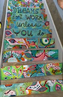 """""""Dreams don't work unless you do"""" painted on stair steps"""