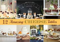 12 amazing cheese tables via @Chris Cote Nease {Celebrations At Home}