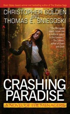 """""""Crashing Paradise""""  ***  Christopher Golden and Thomas E. Sniegoski  (2007)"""