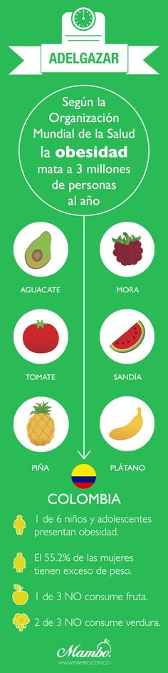 Alimentos saludables que ayudan a adelgazar y a mantener la línea. Frutas y Verduras Mambo www.mambo.com.co Cartagena de Indias - Colombia