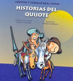 Historias del Quijote: cuentos y fábulas para niños / adapt. A. Sánchez, il. G. Tejerina  (2001) - ED/Quijotes 2001/8