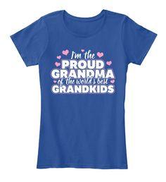 10b1e8909 Adorable Proud Grandma of the World's Best Grandkids shirt or hoodie!