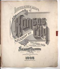 Sanborn Insurance map - Missouri - KANSAS CITY - 1895  #typography #lettering   The Typography of Sanborn New York City Maps http://annyas.com/typography-of-sanborn-new-york-city-maps/  Sanborn map company logo and lettering  http://annyas.com/sanborn-map-company-logo-lettering/