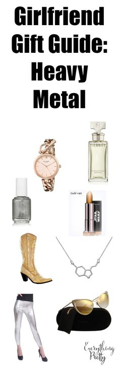 The Girlfriend Gift Guide: Heavy Metal | Everything Pretty via www.yourbeautyblog.com #MarieClaire #ad