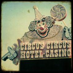 Circus Circus sign....super old casino in Las Vegas!