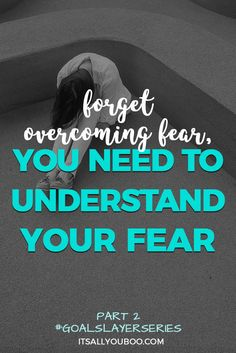 Is your fear of failure causing your anxiety and preventing you from achieving your goals? You need to forget about overcoming fear and start understanding your fear. Click here to learn how to take action despite being afraid. #goalslayerseries #fearless #success #courage #nothingtolose #loa #howtobefearless #befearless #goals #goaldigger #goalsetting #intentions #lifeplanning #goalsetter #goalplanner #growthmindset #2018goals #millennialblogger #millennials