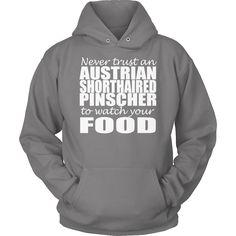 Australian Shorthaired Picscher Never Trust Watch Food Hoodie
