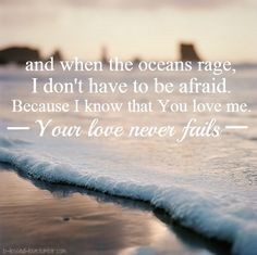 Your love never fails, it never gives up it never runs out on me >Jesus Culture